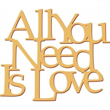 "Слова ""All you need is love"" (50х42см)"