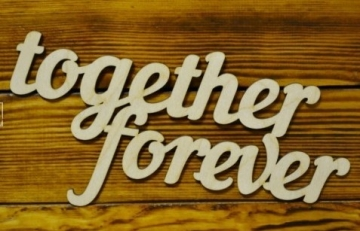 "Слово ""Together forever"" (длина 40см)"