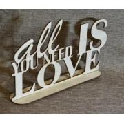 """Слова """"All you need is love"""" 30х18.5см"""