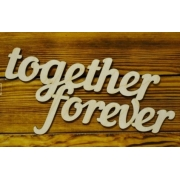 "Слово ""Together forever"" (длина 40см)"
