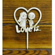 "Топпер мини ""Love is"" (ширина 10см)"